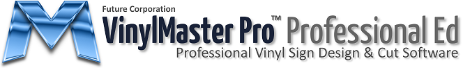 VinylMaster Pro Vinyl Sign Cutter Software for Plotters and Engravers